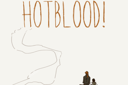 207: Hot Blood!